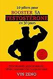 10 piliers pour booster sa testostérone en 30 jours | Livre remise en...