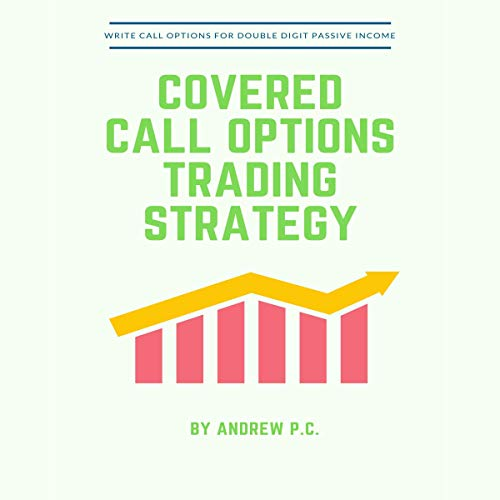 Covered Calls Option Trading Strategy audiobook cover art