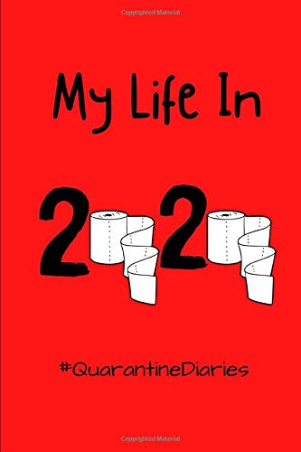 My Life In 2020: #QuarantineDiaries, journal, red, hashtags, diaries, lined paper, notebook, gifts, birthday gifts, journaling, year2020, memories, yourstory, diary,lined pages