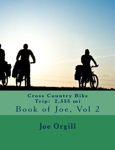 CROSS COUNTRY BIKE TRIP: 2,555 mi: Book of Joe