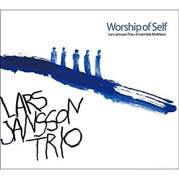 Worship of Self