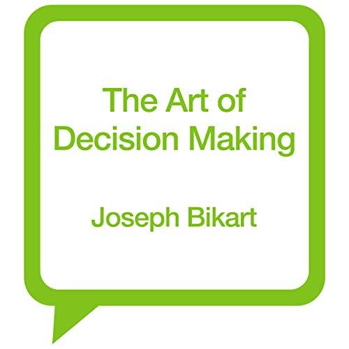 Couverture de The Art of Decision Making