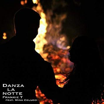 Danza la notte