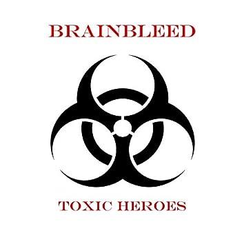 Toxic Heroes
