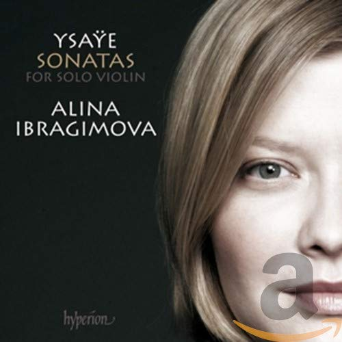Ysaÿe: Sonaten für Violine Solo Nr.1 in g-Moll / Nr. 2 in a-Moll / +