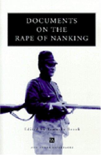 Documents on the Rape of Nanking (Ann Arbor Paperbacks)