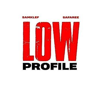 Low Profile (feat. Safaree)