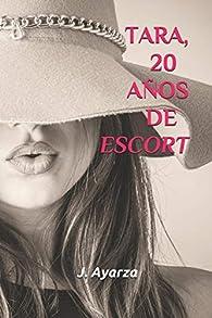 TARA, 20 AÑOS DE ESCORT: 1 par J. AYARZA