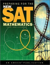Preparing for the New SAT: Mathematics Student Edition