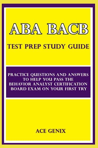 ABA BACB Test Prep Study Guide: Practice...