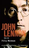 John Lennon. Une vie