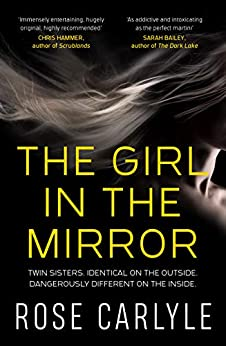 The Girl in the Mirror by [Rose Carlyle]