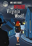 Intrigue chez Virginia Woolf (French Edition)