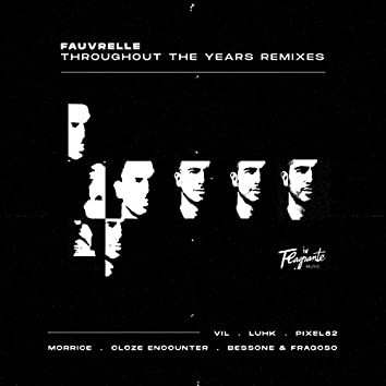 Throughout the Years (Remixes)