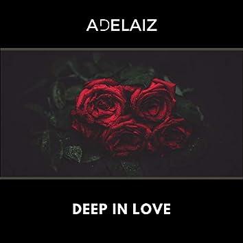 Deep in Love