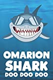 Omarion - Shark Doo Doo Doo: Blank Ruled Name Personalized & Customized Shark Notebook Journal for Boys & Men. Funny Sharks Desk Accessories Item for ... Supplies, Birthday & Christmas Gift for Men.