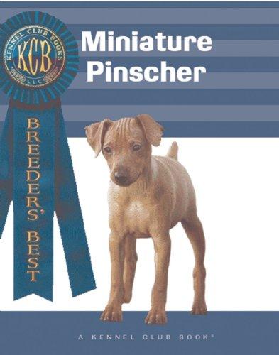 Miniature Pinscher (Kennel Club Books: Breeders Best)