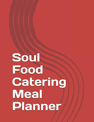 Soul Food Catering Meal Planner
