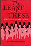 The Least of These: Miki Sawada and Her Children