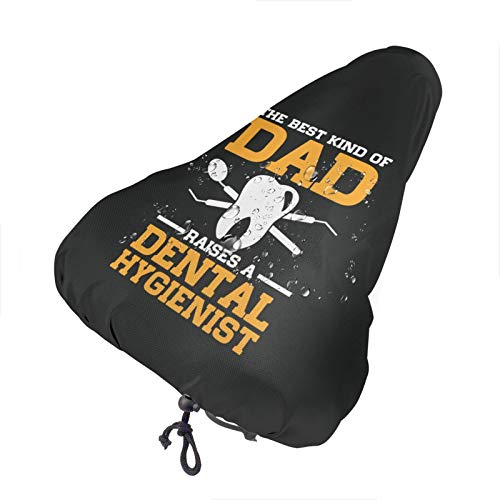 Moaulu Bicycle seat Cover The Best Kind of Dad Raised an Dental Hygienist Protective Water Resistant Bicycle Saddle Cover