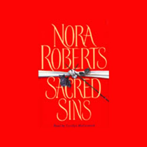 Sacred Sins                   By:                                                                                                                                 Nora Roberts                               Narrated by:                                                                                                                                 Carolyn McCormick                      Length: 5 hrs and 1 min     226 ratings     Overall 3.8