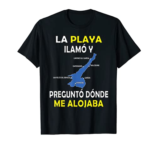 Lago Garda Italia Decir Playa Italia Vacaciones Camiseta