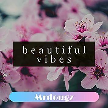 Beautiful Vibes