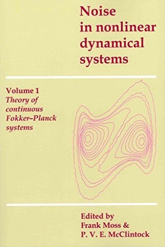 [(Noise in Nonlinear Dynamical Systems 3 Volume Paperback Set)] [Edited by Frank Moss ] published on (September, 2011)