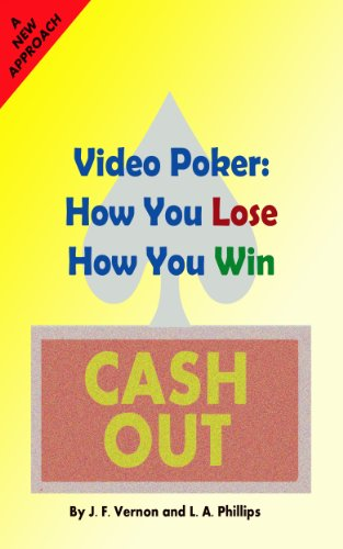 Video Poker: How You Lose, How You Win (English Edition)