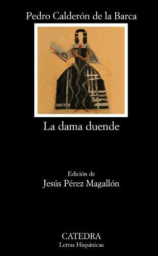 La dama duende (Letras Hispánicas, Band 687)