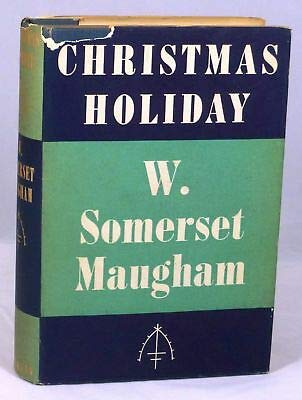 W. Somerset Maugham / Christmas Holiday First Edition 1939