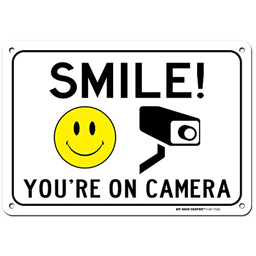 Smile You're On Camera Sign, Indoor/Outdoor UV Protected Laminated Rust-Proof and Fade-Resistant .040 Aluminum, Video Surveillance Signs, 7' x 10', Made in USA – by My Sign Center