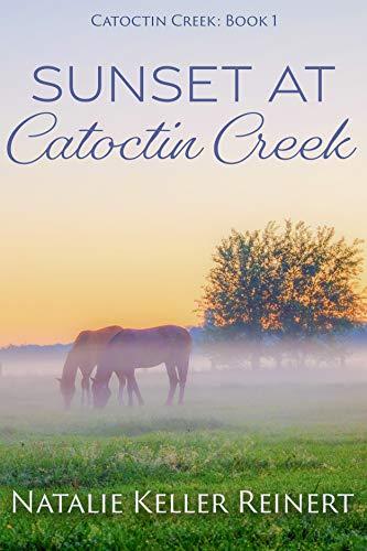 Sunset at Catoctin Creek: A Maryland Small Town Romance