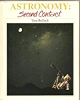 Astronomy: Second Contact 0840345518 Book Cover