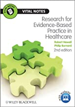 Research for Evidence-Based Practice in Healthcare (Vital Notes for Nurses Book 9)