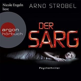 Der Sarg     Bernd Menkhoff 2              Autor:                                                                                                                                 Arno Strobel                               Sprecher:                                                                                                                                 Nicole Engeln                      Spieldauer: 9 Std. und 47 Min.     218 Bewertungen     Gesamt 4,2