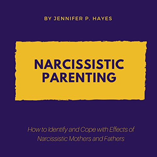 Narcissistic Parenting audiobook cover art