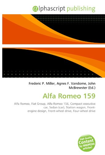 Alfa Romeo 159: Alfa Romeo, Fiat Group, Alfa Romeo 156, Compact executive...