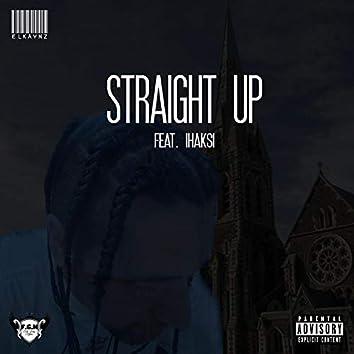 Straight Up (feat. Ihaksi)