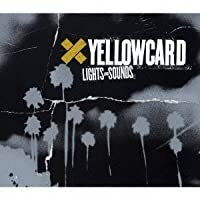 Lights & Sounds by Yellowcard (2006-01-25)