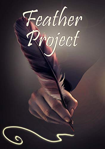 Feather Project #1 by [Ibis Publishing]