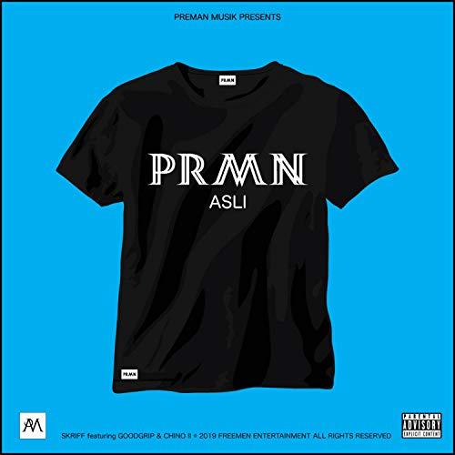 Prmn Asli (feat. Goodgrip & Preman Chino) [Explicit]
