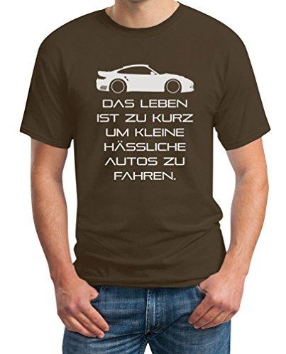 Das Leben Ist Zu Kurz Um Kleine Hässliche Autos Zu Fahren T-Shirt M Braun