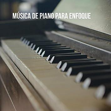 Música de piano para enfoque