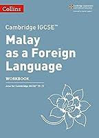Cambridge Igcse(tm) Malay as a Foreign Language Workbook (Collins Cambridge Igcse (R))