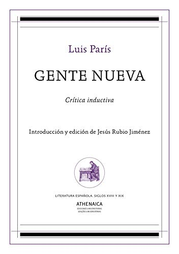 Gente nueva: Crítica inductiva (Literatura española. Siglos XVIII y XIX)