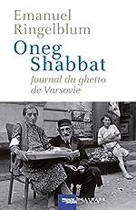 Oneg Shabbat - Journal du ghetto de Varsovie d'Emanuel Ringelblum