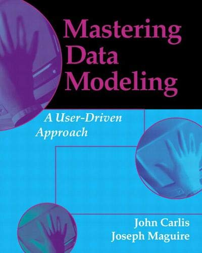 Compare Textbook Prices for Mastering Data Modeling: A User Driven Approach  ISBN 0785342700459 by Carlis, John Carlis