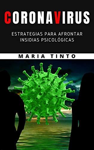 Coronavirus - estrategias para afrontar insidias psicologicas (Spanish Edition)