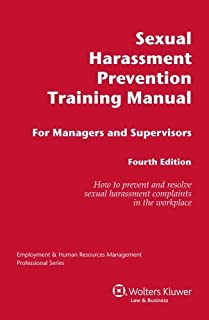 Sexual Harassment Prevention Training Manual Managers Supervisors (Employment & Human Resources Management Professional Series) by CCH Editorial Staff (2008-09-05)
